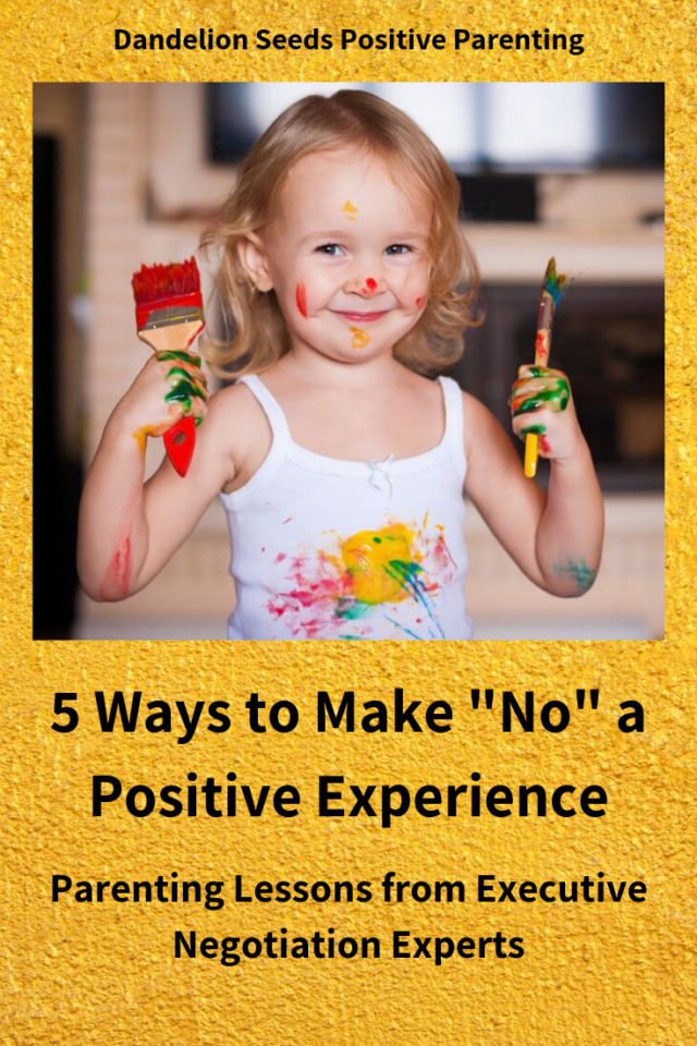 positive parenting how to say no dandelion seeds positive parenting