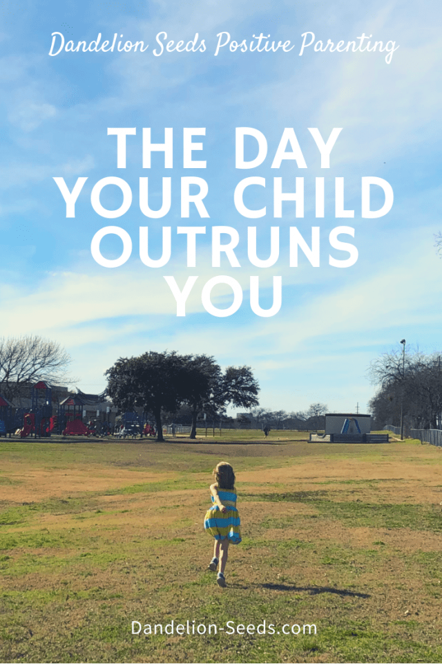 day child outruns you